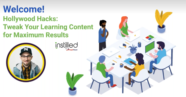 Hollywood Hacks: Tweak your learning content for maximum results